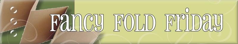 Fancyfoldfriday