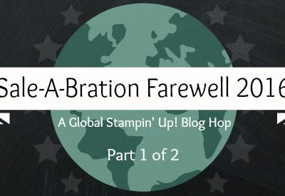 Sale-A-Bration Farewell 2016 – What I Love