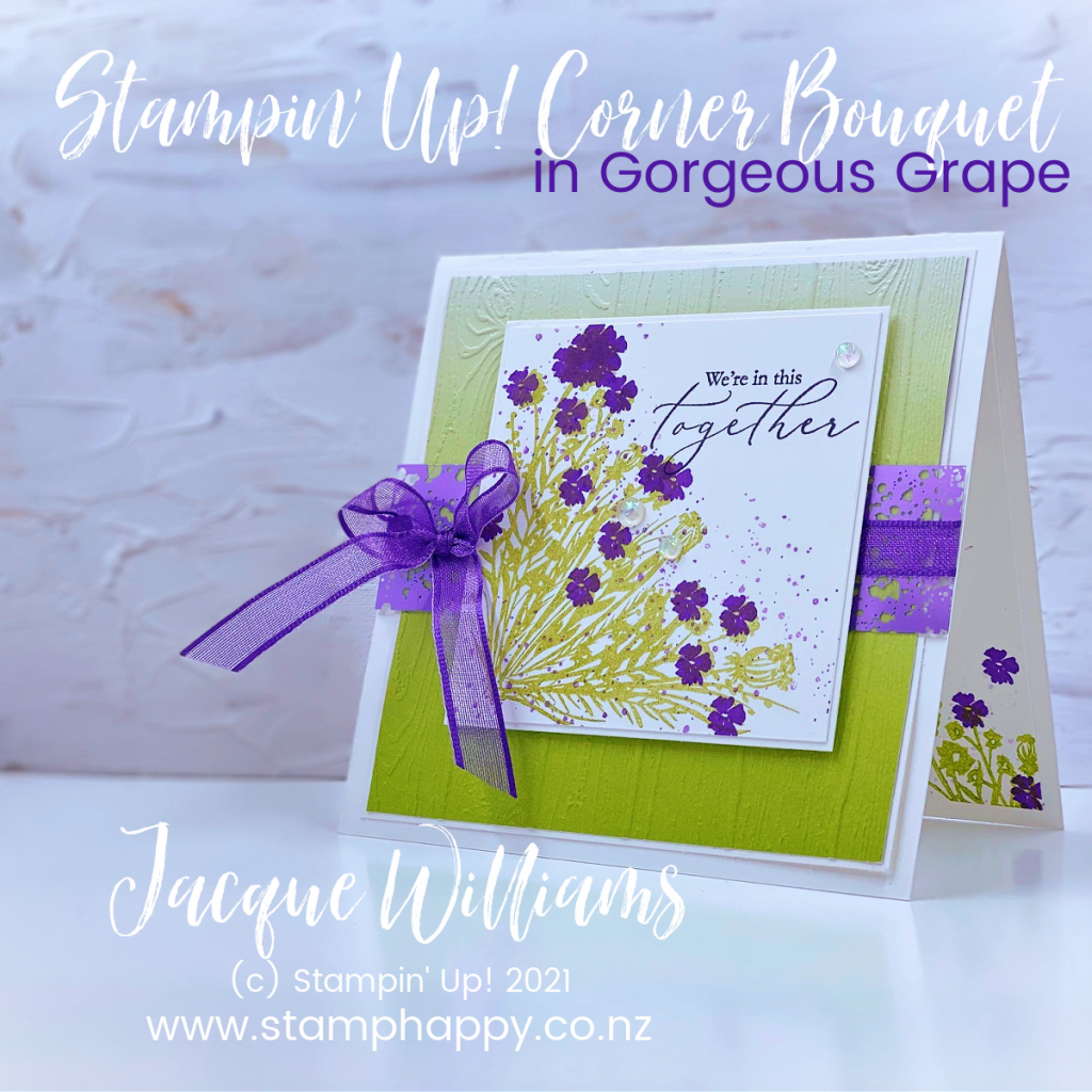Get a multi colored image with the Corner Bouquet without coloring in the stamp!  Make a pretty sympathy card using non-traditional colors of Pear Pizzazz and Gorgeous Grape.  Rubber Stamping in New Zealand Card Classes