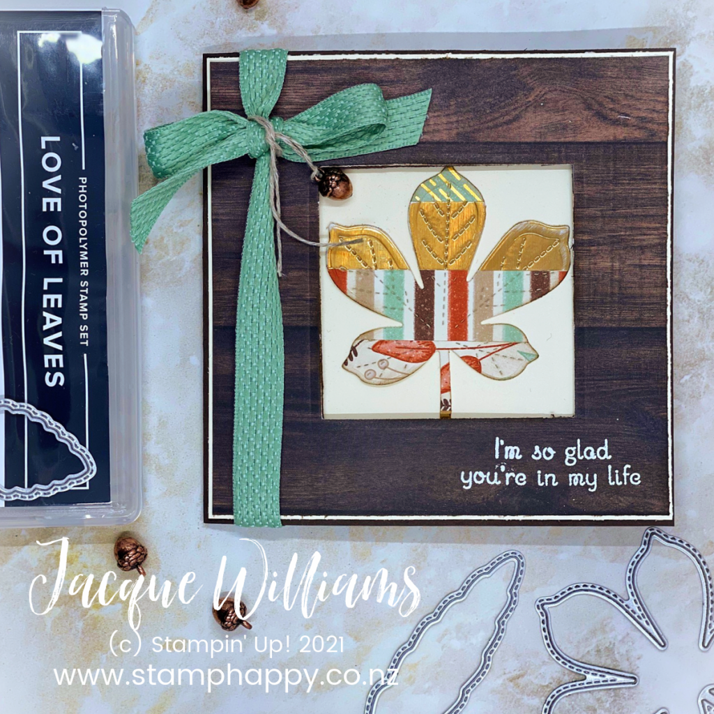 The Love of Leaves bundle pairs beautifully with the Gilded Autumn papers.  Use your scraps to create a quilt-like pattern, then die cut for a unique look!  Stampin' Up! New Zealand