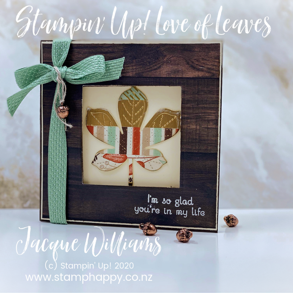 The Love of Leaves bundle pairs beautifully with the Gilded Autumn papers.  Use your scraps to create a quilt-like pattern, then die cut for a unique look!   Stampin Up New Zealand