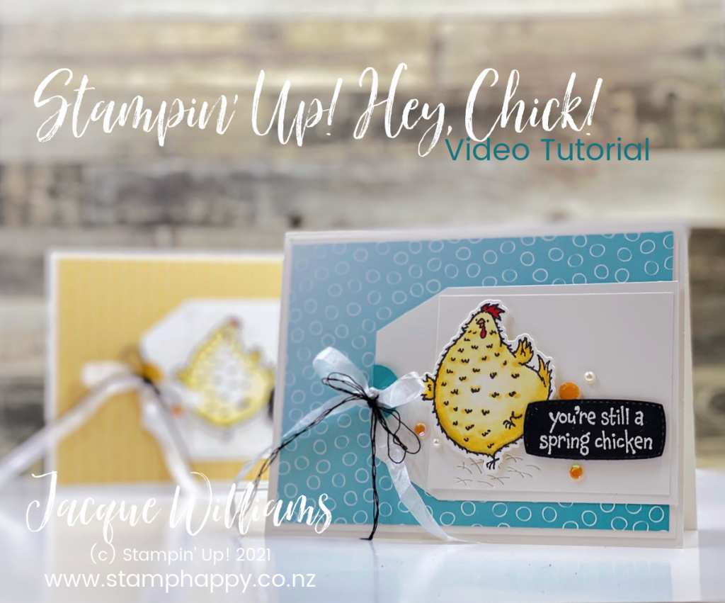 For a non flower birthday card, try the Hey, Chick for something fun!  Free video tutorial also shows you how to make a customized perfect tag with just your scissors.  Stamping Classes New Zealand