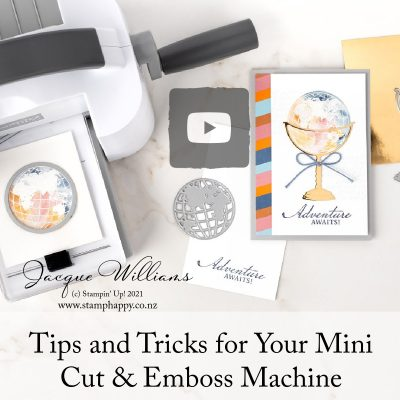 Tips & Tricks for the Mini Stampin' Cut & Emboss Machine!
