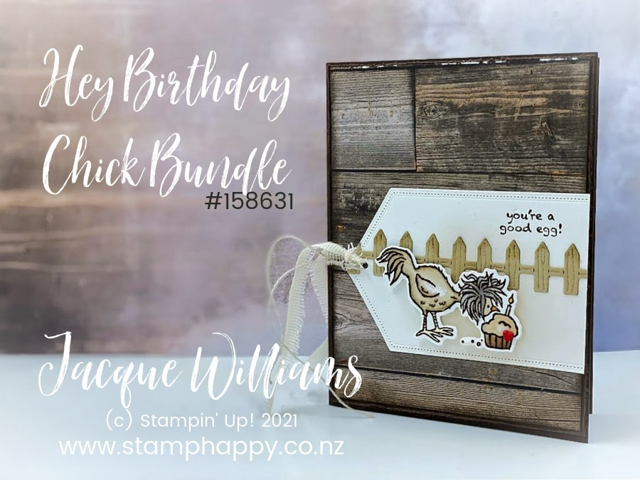 You can make a super cute and fun masculine birthday card with the Hey, Birthday Chick bundle!  You'll love how easily you can make a dimensional card with the coordinating dies.   Jacque Williams in New Zealand. Craft Classes for beginners, intermediate, and advanced crafters