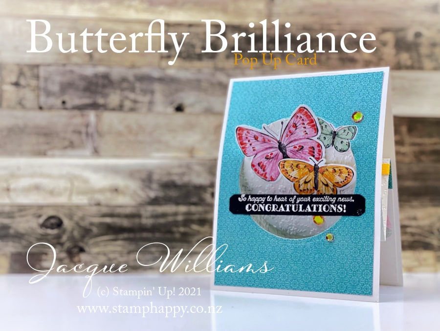 Make a fun pop up card with bright colors and sweet butterflies!  Send someone you love a smile in the mail.  Join me for a card making class in New Zealand - Jacque Williams