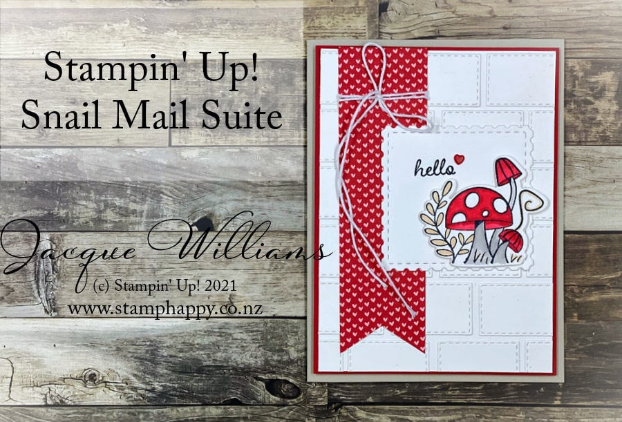 Don't forget the toadstools!  The Snail Mail Suite also features some adorable toadstool images and dies. They make for a great focal point and add to the versatility of this cute set!  Join me for a crafting and stamp class in New Zealand!