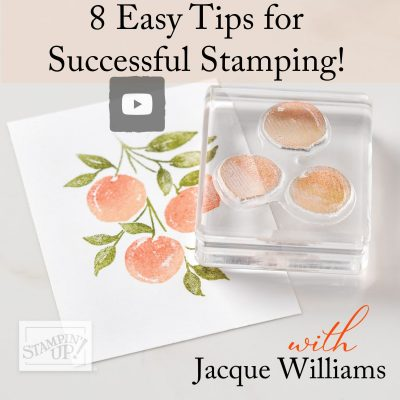 8 Easy Tips for Successful Stamping!