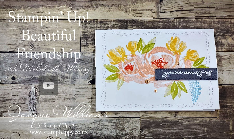 The Stitched with Whimsy dies are a wonderful addition to make your quick and simple projects looks great!  Use with your existing images and dies  for that extra wow to your next project.  Join me for classes in person or online  Jacque Williams  www.stamphappy.co.nz/calendar