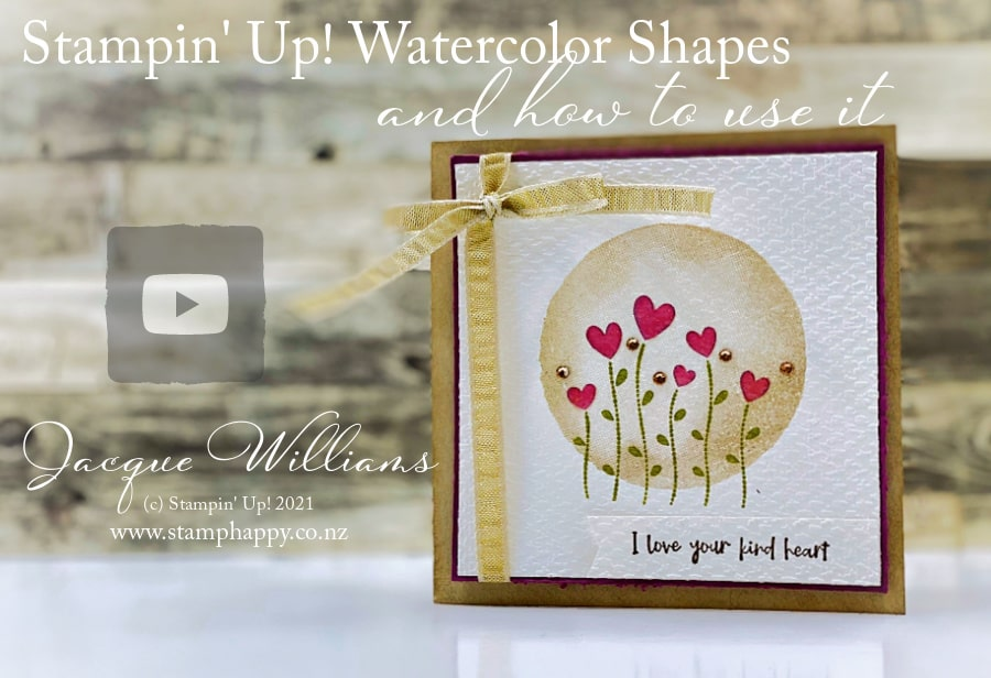 Make quick and beautiful cards with the new Watercolor Shapes and your simple images or die cuts!  I'll show you how to make this card in just a few minutes on today's video.  Join me for classes in New Zealand www.stamphappy.co.nz/calendar
