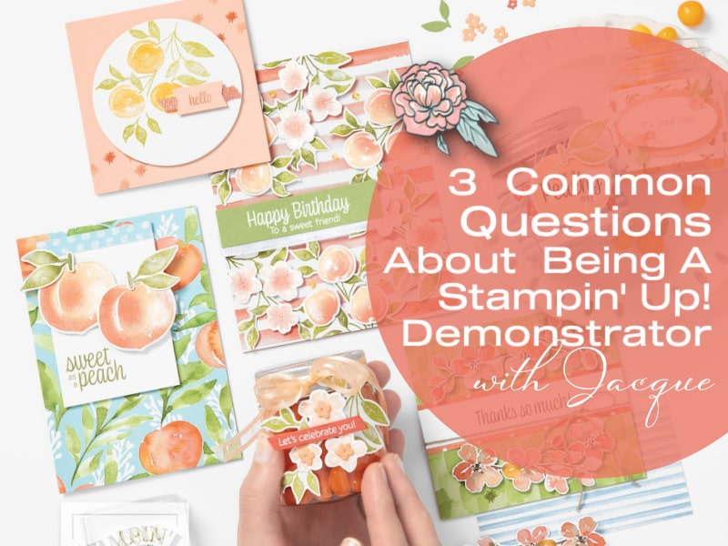 3 Common Questions About Getting Started as a Stampin' Up! Demonstrator