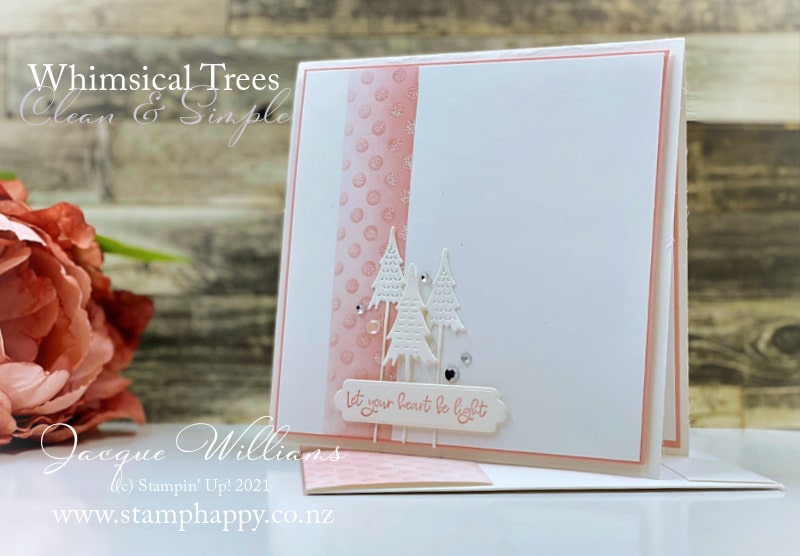 Beautiful Clean & Simple (CAS) card with the Whimsical Trees bundle and Blushing Bride.  Learn the masking technique and a few other tips in this video!  with Jacque Williams