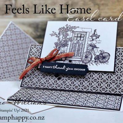 Striking Black & White Easel Card with Feels Like Home