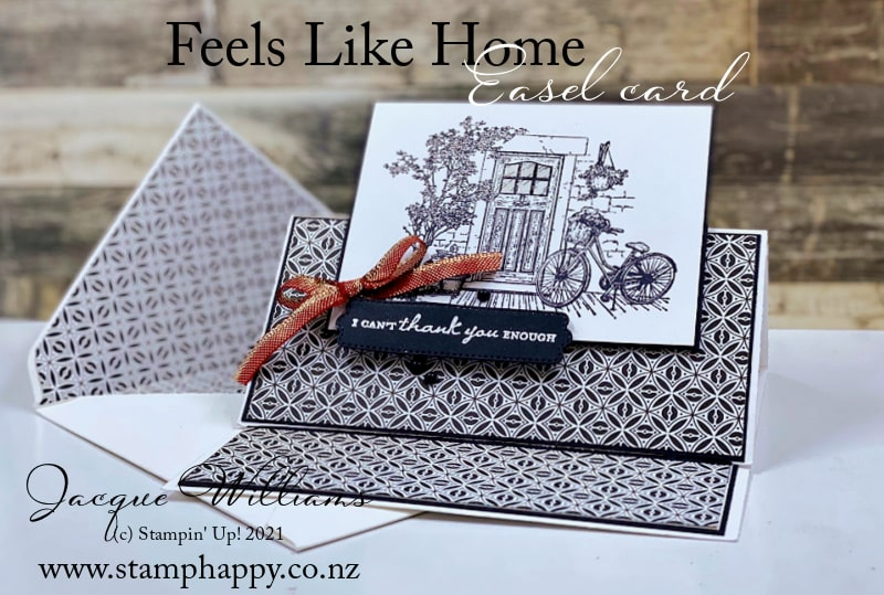 Make a quick black and white easel card with the Feels Like Home stamp set.  No coloring required!
