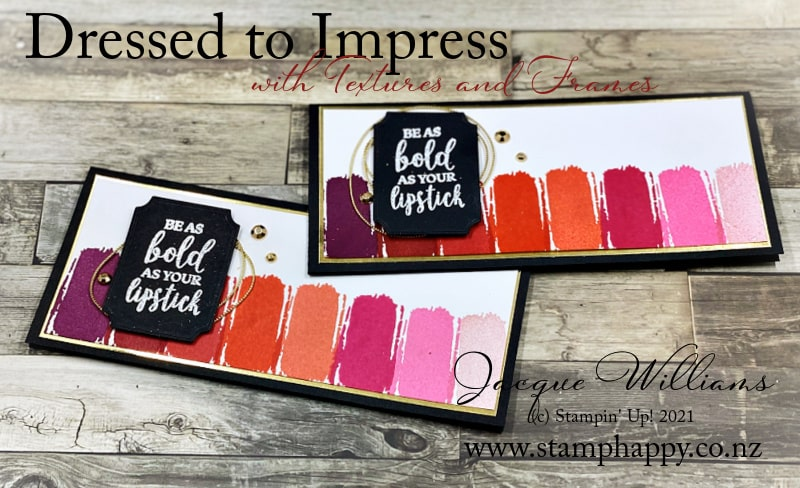 Use the Textures and Frames stamp set to create a fun makeup case card.   Paired with the Dressed to Impress stamp set and gold foil.