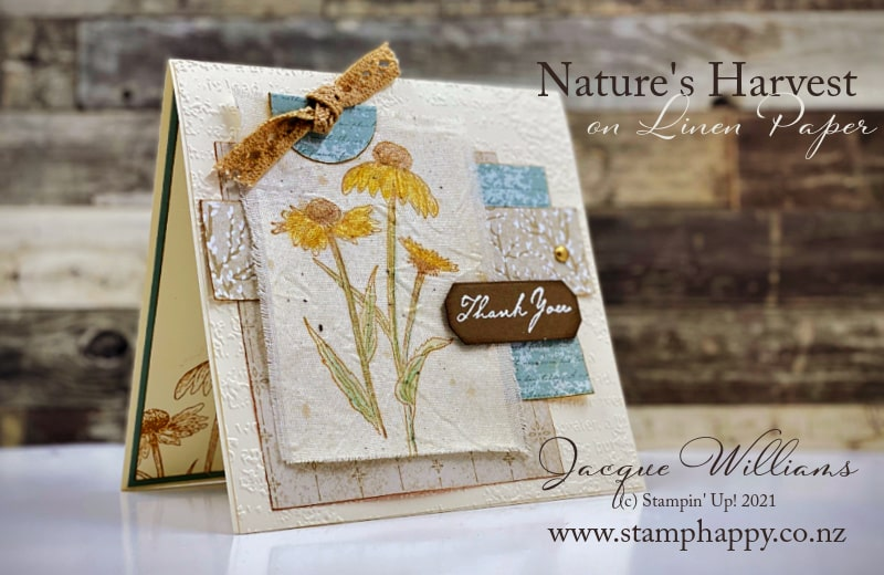 How to stamp with Nature's Harvest on Linen Paper and How to Use Watercolor Pencils!  Stampin' Up! Cardmaking with Jacque Williams.  Video Tutorials